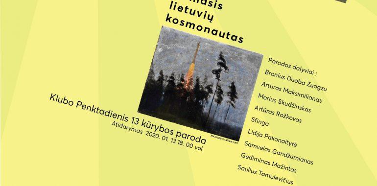 """PARODA """"M. K. Čiurlionis – pirmasis lietuvių kosmonautas""""."""